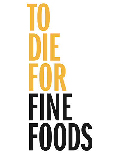 To Die For Fine Foods Logo