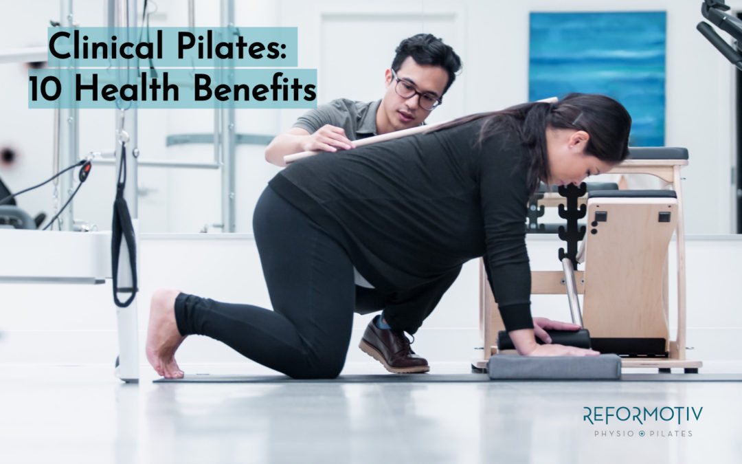 Clinical Pilates: 10 Health Benefits