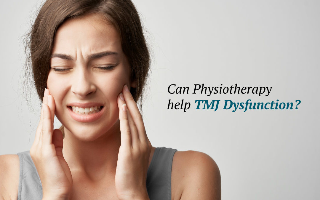 Can Physiotherapy help TMJ Dysfunction (TMD)?