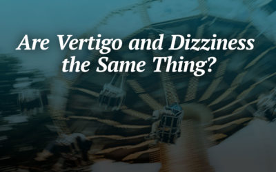 Are Vertigo and Dizziness the Same Thing?